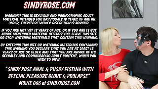 Sindy Rose, anal & pussy handballing with a special delight glove