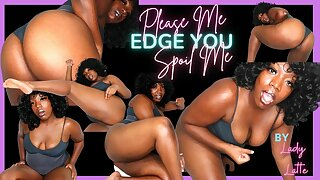 Please Let Me Edge You, Spoil Me, Findom, Edging JOI with Lady Latte